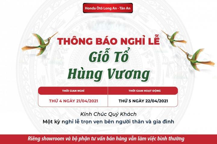 Honda Ôtô Long An thông báo lịch nghỉ lễ Giổ tổ Hùng Vương
